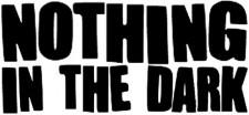 Nothing in the Dark