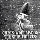 Chris Wollard & The Ship Thieves